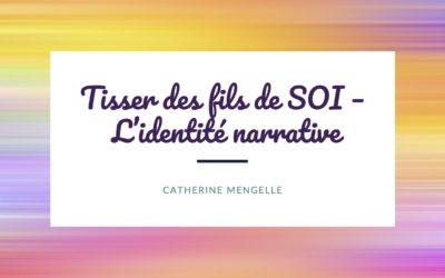 Tisser des fils de SOI – L'identité narrative